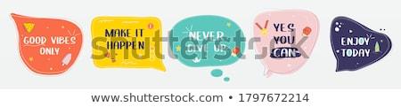 Desfrutar hoje bandeira balão de fala cartaz adesivo Foto stock © FoxysGraphic