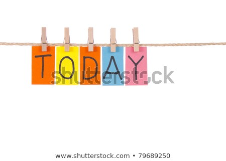 Today, Wooden peg  and colorful words Stock photo © Ansonstock