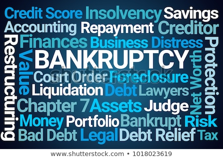 Bankrupt word Stock photo © fuzzbones0
