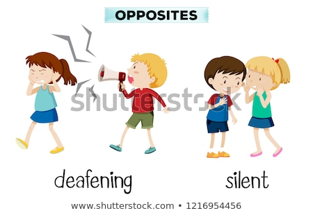 Opposites deafening and silent Stock photo © bluering