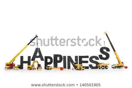 Establish happiness: Machines building word. Stock photo © lichtmeister