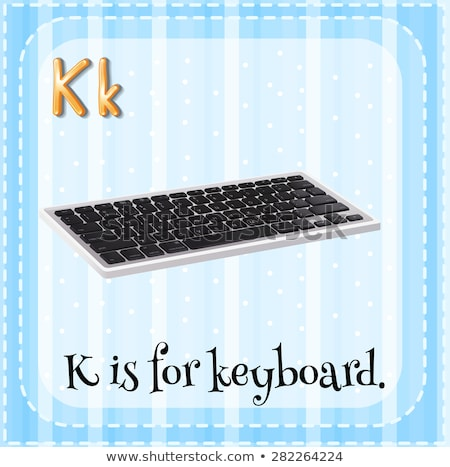 Flashcard letter K is for keyboard Stock photo © bluering