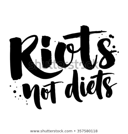 riots not diets stock photo © zsooofija