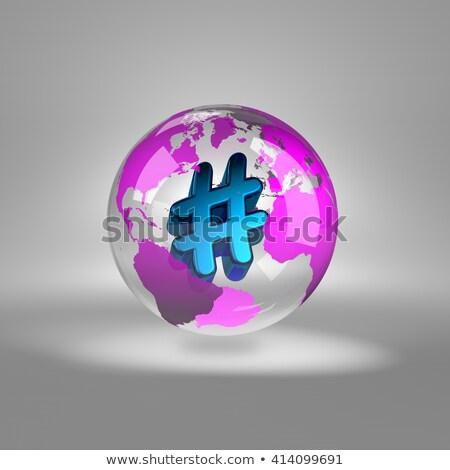 Stock photo: Hashtag Symbol into a Transparent World Globe