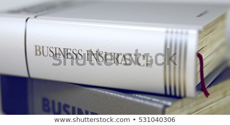 Insurance Policies - Business Book Title. 3D. Stock photo © tashatuvango