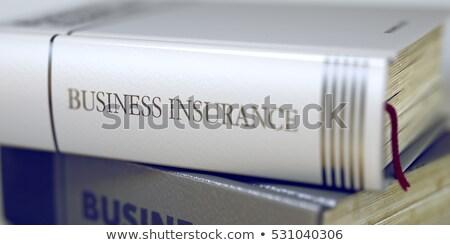 insurance policies   business book title 3d stock photo © tashatuvango