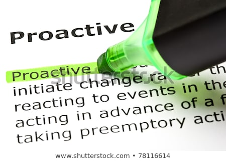 'Proactive' highlighted in green Stock photo © ivelin