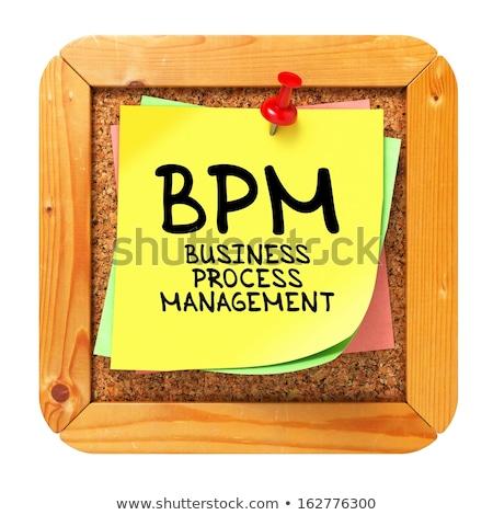 Bpm sarı etiket iş süreç Stok fotoğraf © tashatuvango