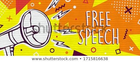 freedom of speech Stock photo © tony4urban
