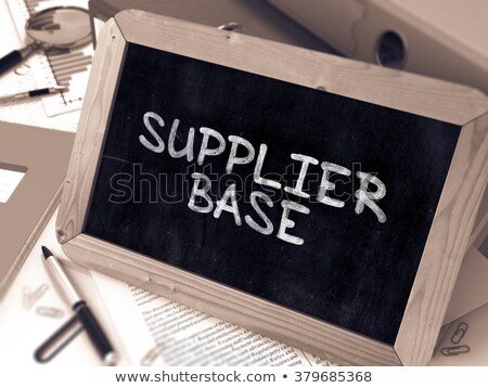 Supplier Base Handwritten on Chalkboard. Stock photo © tashatuvango