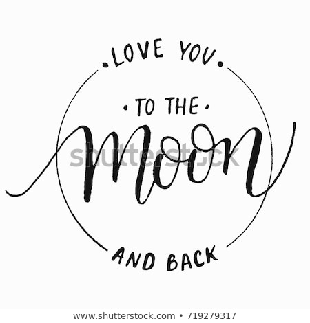 I love you to the moon and back, vector illustration. Stock photo © ikopylov