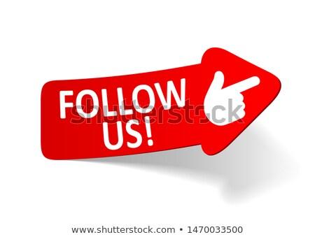 follow us arrows concept stock photo © ivelin