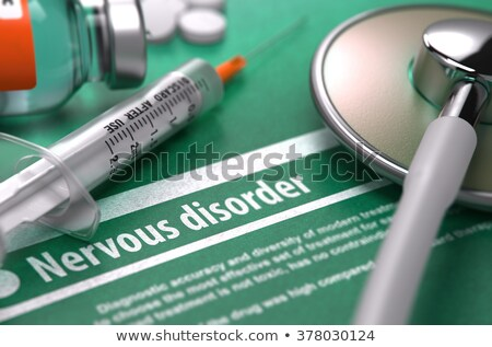 Nervous disorder - Printed Diagnosis on Green Background. Stock photo © tashatuvango