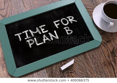 Idő b-terv kézzel írott fehér kréta iskolatábla Stock fotó © tashatuvango