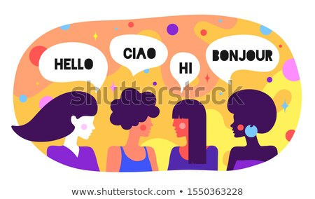 Modern flat character. Friends women say Hello, Ciao, Hi, Bonjour Stock photo © FoxysGraphic
