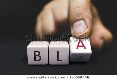 BLA Changes to BLA - False promises Concept. Stock photo © tashatuvango