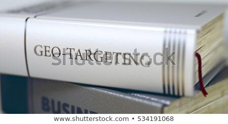Célzás üzlet könyv cím gerincoszlop közelkép Stock fotó © tashatuvango
