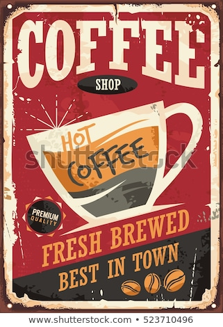 vintage coffee poster template stock photo © 5xinc