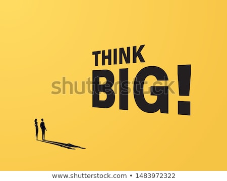 Think Big Stock photo © Lightsource