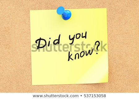 Did You Know Handwritten On Sticky Note Stock photo © ivelin