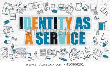 Identity as a Service Concept. Multicolor on White Brickwall. Stock photo © tashatuvango