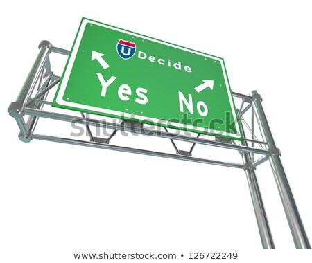 Autostrady podpisania decyzja tak nie zielone Zdjęcia stock © iqoncept