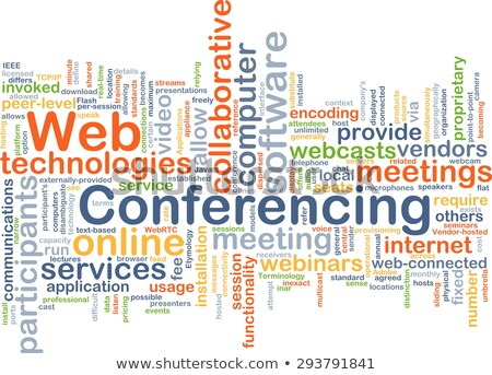 word cloud - web conferencing Stock photo © master_art