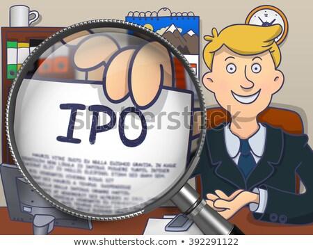 IPO through Lens. Doodle Style. Stock photo © tashatuvango