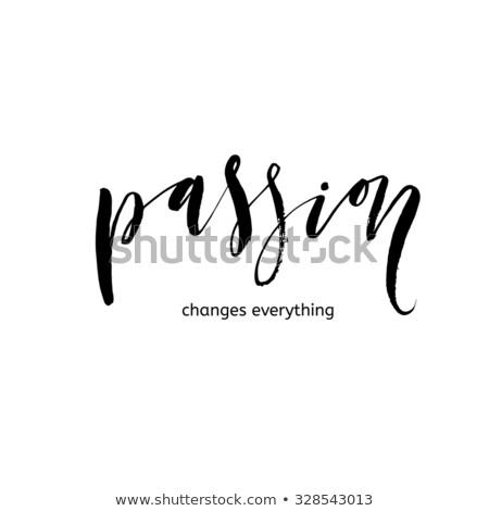 Motivation hand lettering inscription. Hand drawn elements. Modern design. Inspirational illustratio Stock photo © kollibri