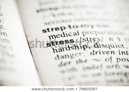 'Stress' - dictionary definition vignette Stock photo © ivelin