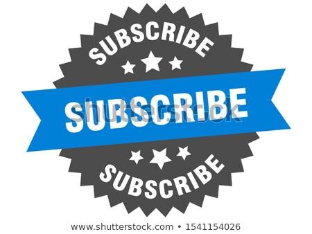 Subscribe Now Blue Circular Vector Button Stock photo © rizwanali3d