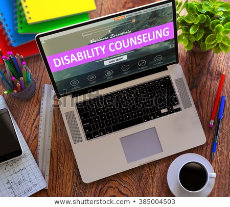 Disability Counseling Concept on Modern Laptop Screen. Stock photo © tashatuvango