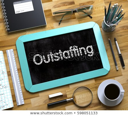 Outstaffing on Small Chalkboard. 3D. Stock photo © tashatuvango