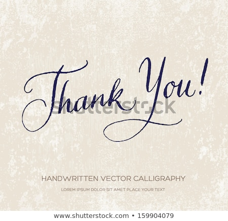 Hand lettering Thank You on old paper background. Calligraphy. Stock photo © FoxysGraphic