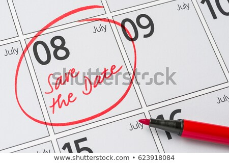 Save the Date written on a calendar - July 08 Stock photo © Zerbor
