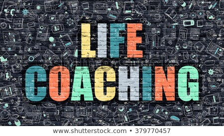 Life Coaching Concept. Multicolor on Dark Brickwall. Stock photo © tashatuvango