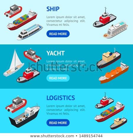 Sea shipping isometric horizontal flyers stock photo © studioworkstock