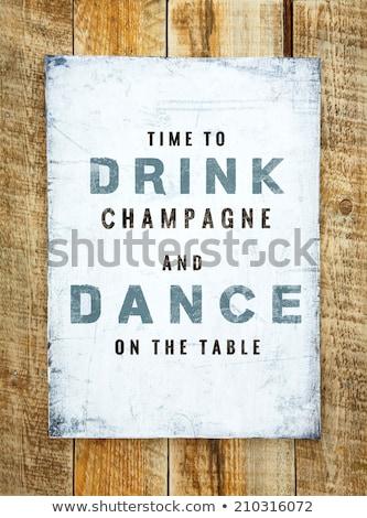 Vicces kézzel rajzolt idézet ital tánc vodka Stock fotó © balasoiu