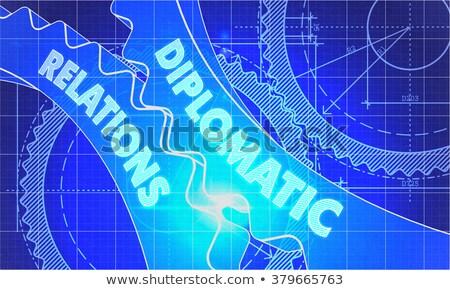 Diplomatic Relations on the Gears. Blueprint Style. Stock photo © tashatuvango