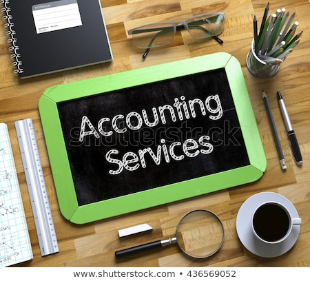 accounting consulting services   text on small chalkboard 3d stock photo © tashatuvango