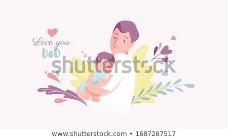 Fathers Day Poster Dad Hold Son on Arms Fatherhood Stock photo © robuart