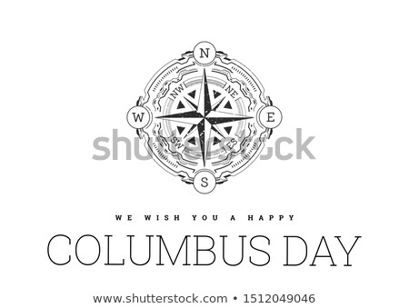 Congratulations on the Columbus day with compass on white background Stock photo © m_pavlov