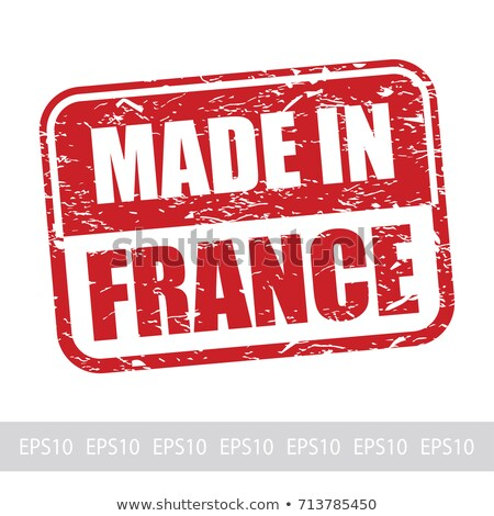 made in france   inscription on red rubber stamp stock photo © tashatuvango