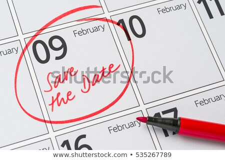 save the date written on a calendar   february 09 stock photo © zerbor