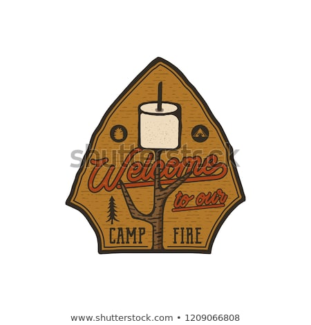 Campsite Logo Emblem. Vintage hand drawn travel badge. Featuring marshmallow and quote - welcome to  Stock photo © JeksonGraphics