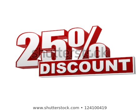 25 percentages discount red white banner - letters and block Stock photo © marinini