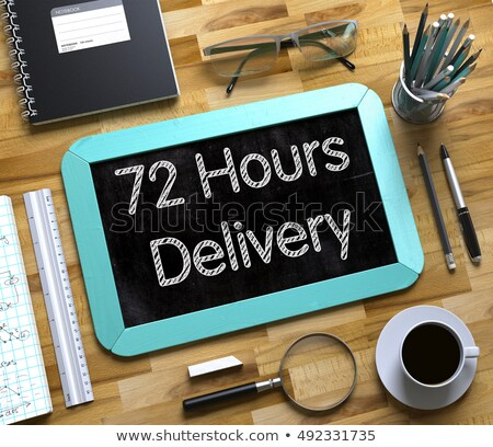 72 Hours Delivery Concept on Small Chalkboard. 3D Stock photo © tashatuvango