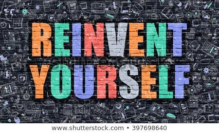 reinvent yourself in multicolor doodle design stock photo © tashatuvango