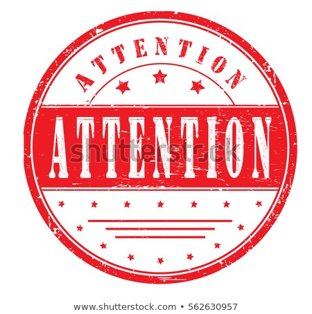 Attention rubber stamp Stock photo © IMaster