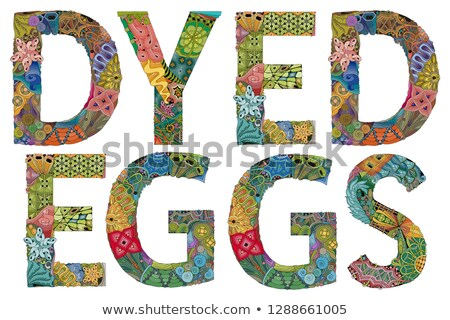 Words DYED EGGS. Vector decorative zentangle object Stock photo © Natalia_1947